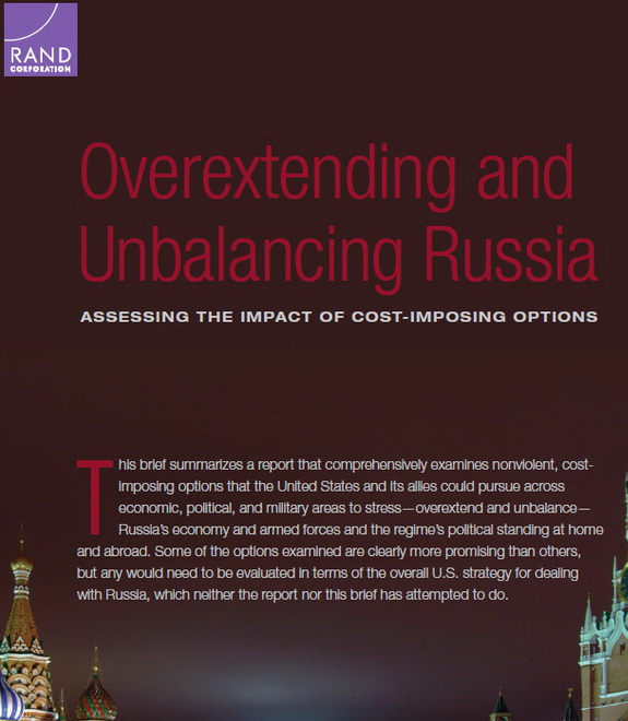 "The report of the RAND Corporation ""Overextending and Unbalancing Russia. Assessing the Impact of Cost-Imposing Options"""